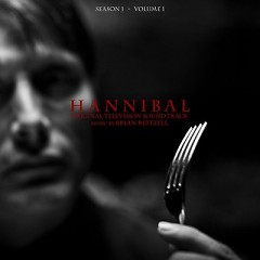 Hannibal Season 1: Volume 1 OST - Brian Reitzell