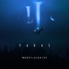 Yahae (Single) - Woody, Hightop
