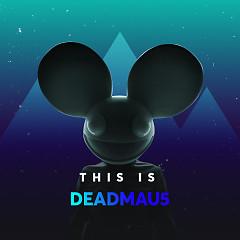 Những Bài Hát Hay Nhất Của Deadmau5