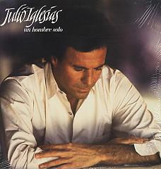 Un Hombre Solo - Julio Iglesias