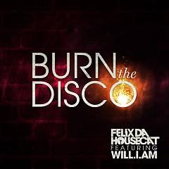 Burn The Disco [Remixes] - EP
