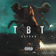 TBT (Single) - Reykon