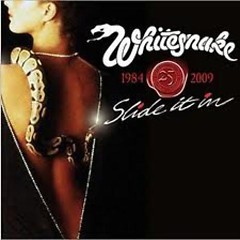 Slide It In (25th Anniversary Edition 2009) (CD2) - Whitesnake