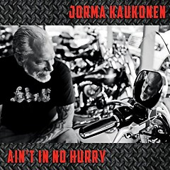 Ain't In No Hurry - Jorma Kaukonen