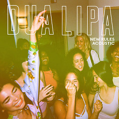 New Rules (Acoustic) - Dua Lipa