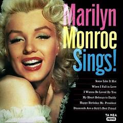 Marilyn Monroe Sings ! (CD3) - Marilyn Monroe