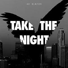 Take The Night EP - AC Slater