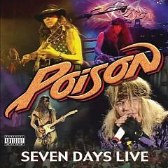 Seven Days Live - Poison