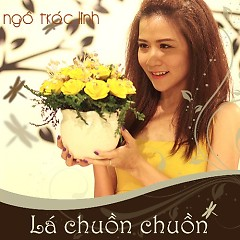 Lá Chuồn Chuồn - Ngô Trác Linh