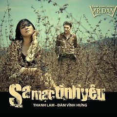 Sa Mạc Tình Yêu - Đàm Vĩnh Hưng,Thanh Lam