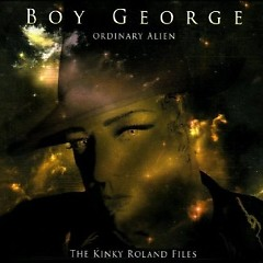 Ordinary Alien (CD1) - Boy George