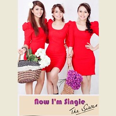 Now I'm Single - The Sister