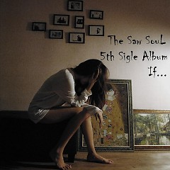 If - The Saw Soul
