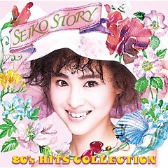 SEIKO STORY~80's HITS COLLECTION~ (CD1)