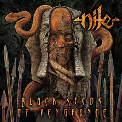 Black Seeds of Vengeance - Nile