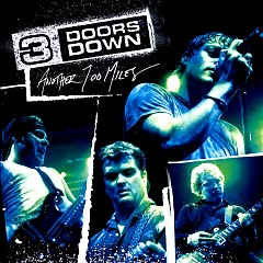 Another 700 Miles - 3 Doors Down