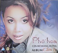 Album Phố Hoa - Cơn Mơ Hoang Đường - Cẩm Ly