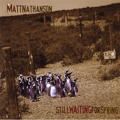 Still Waiting For Spring - Matt Nathanson