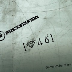 Diamonds For Tears - Poets Of The Fall