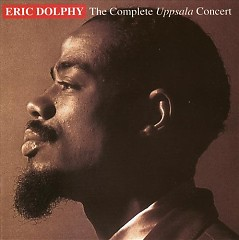 The Complate Uppsala Concert (CD2) - Eric Dolphy