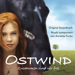 Ostwind Zusammen Sind Wir Frei OST (Score) (P.2) - Annette Focks