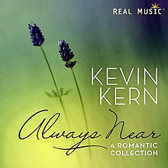 Always Near - A Romantic Collection - Kevin Kern