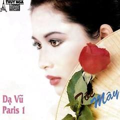Dạ Vũ Paris 1, Tóc Mây (TNCD001) - Various Artists