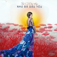 Như Đã Dấu Yêu (Tình Ca Đức Huy) - Various Artists