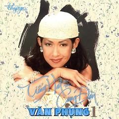 Album Tiếng Hát Với Cung Đàn (Văn Phụng 1) - Various Artists