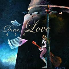 Dear. Love