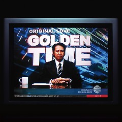 GOLDEN TIME - Original Love