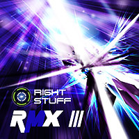 RIGHT STUFF RMX III - RIGHT STUFF