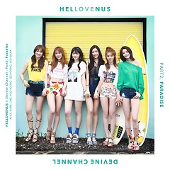 HELLOVENUS X DEVINE CHANNEL Part.2 : Paradise