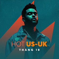 Nhạc Hot US-UK Tháng 10/2016 - Various Artists