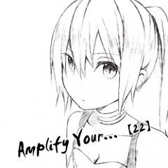 Amplify Your...