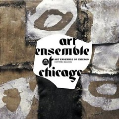 Certain Blacks - Art Ensemble of Chicago