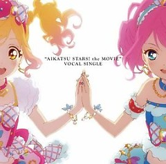 Aikatsu Stars! The Movie Vocal Single
