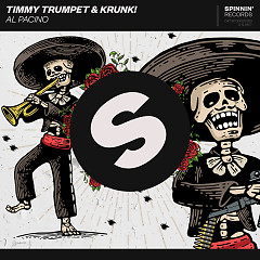 Al Pacino (Single) - Timmy Trumpet, Krunk