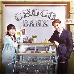 Choco Bank OST Part.1 - CLC