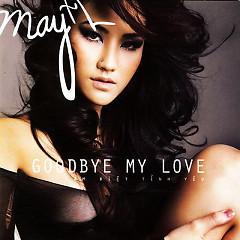 Maya - Tạm Biệt Tình Yêu - Maya (( Việt Nam))