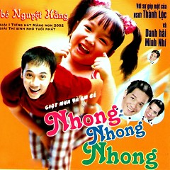 Nhong Nhong Nhong - Nguyệt Hằng ((Thiếu Nhi))