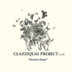 Blessed - Clazziquai Project