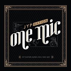 JYP Nation Korea 2014 'One Mic' (Live)