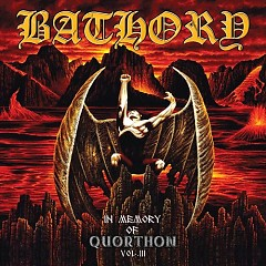 In Memory of Quorthon vol 3 - Bathory