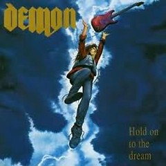 Hold On To The Dream - Demon