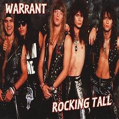 Rocking Tall - Warrant