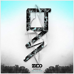 Papercut  (Grey Remix) (Single) - Zedd, Troye Sivan