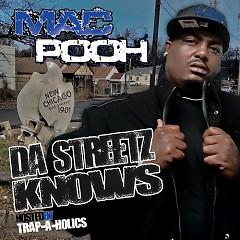 Da Streetz Knows (CD2) - Mac Pooh