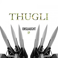 Onslaught EP - ThugLi