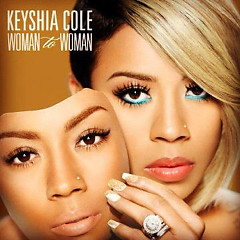 Woman To Woman - Keyshia Cole